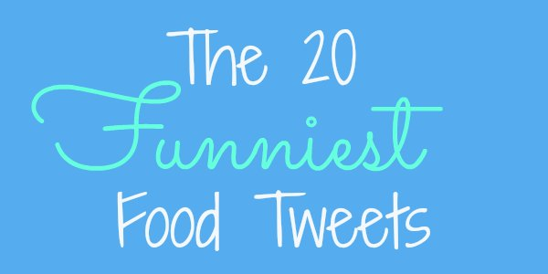 The 20 Funniest Tweets About Food Ndtv Food