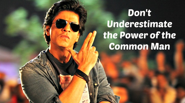 Dont Underestimate The Power Of A Common Man Images A Common Man